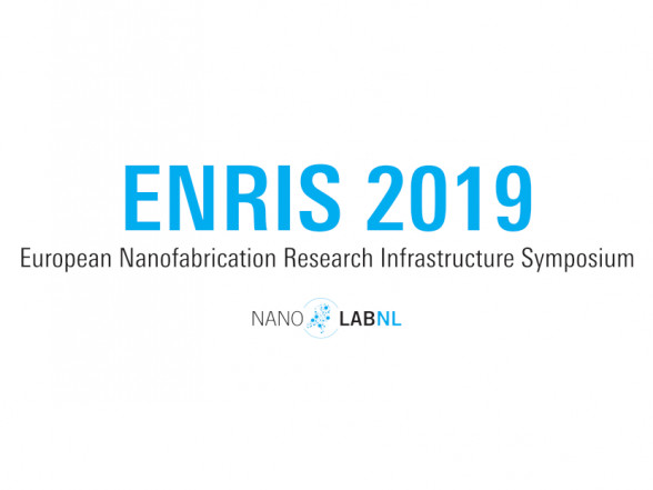 European Nanofabrication Research Infrastructure Symposium (ENRIS) 2019